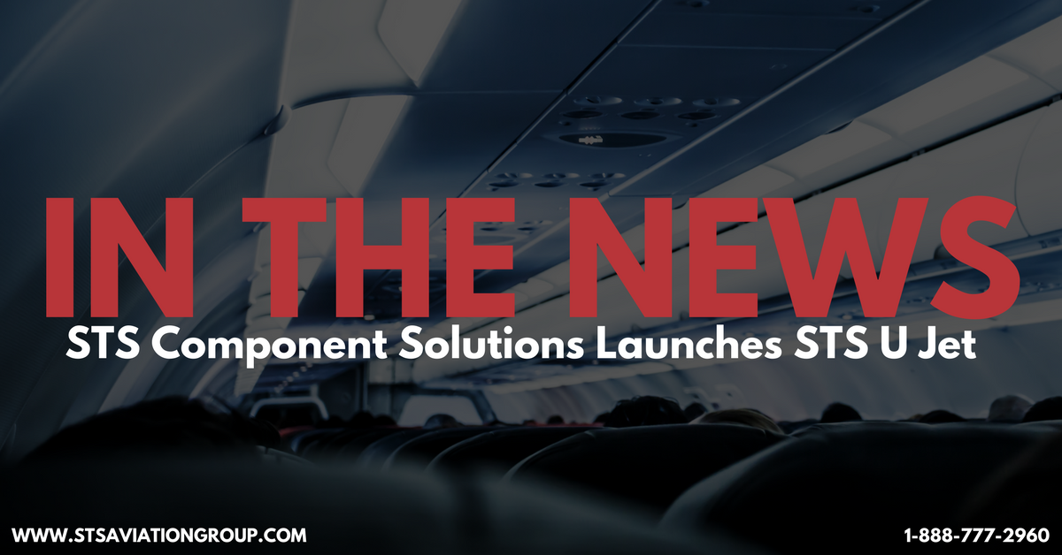 A Global Aircraft Inventory Supplier Purchases The Business Assets Of An  Aircraft Interior Modification Specialist To Form A New Business Unit Under  The STS ...