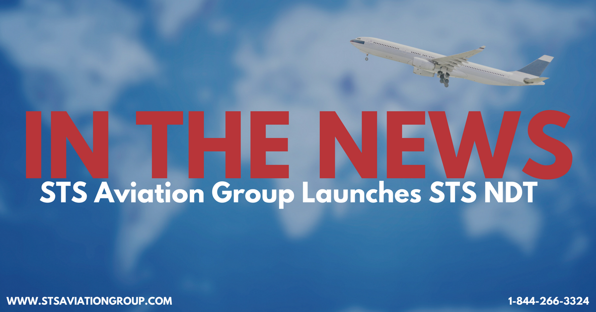 STS Aviation Group Launches STS NDT Shortly After Acquiring AWI Inc.