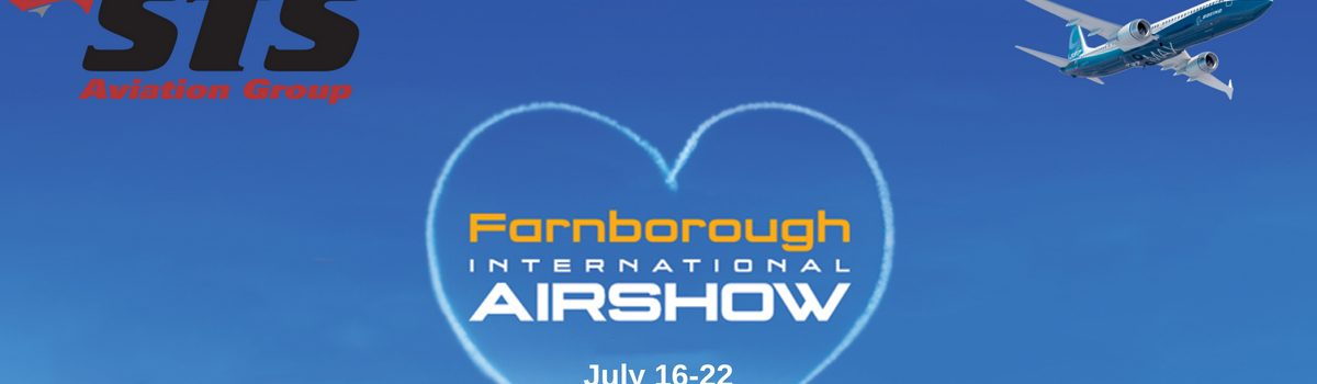 STS Aviation Group Takes Off for the 2018 Farnborough International Airshow!