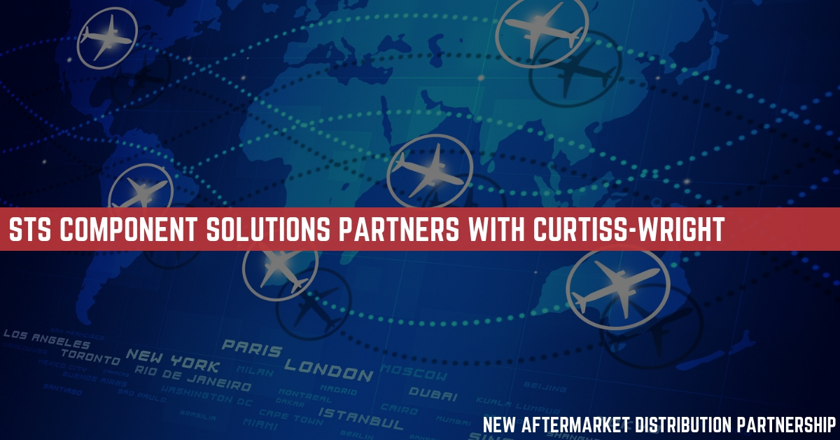STS Component Solutions and Curtiss-Wright Announce New Aftermarket Distribution Partnership