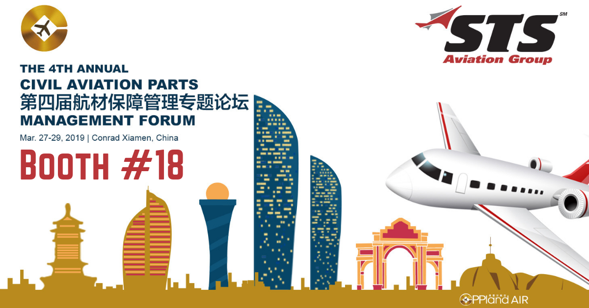 STS Aviation Group to Exhibit for the First Time at the 4th Annual Civil Aviation Parts Management Forum!