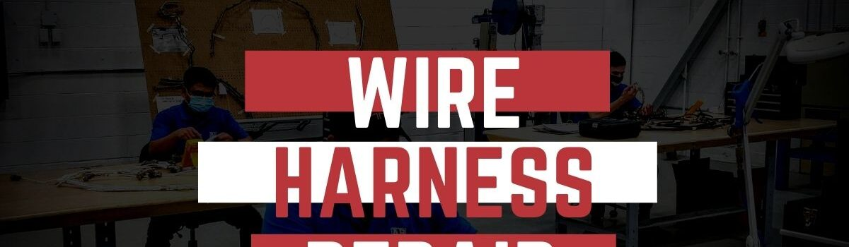 Wire Harness Repair by STS Aviation Services