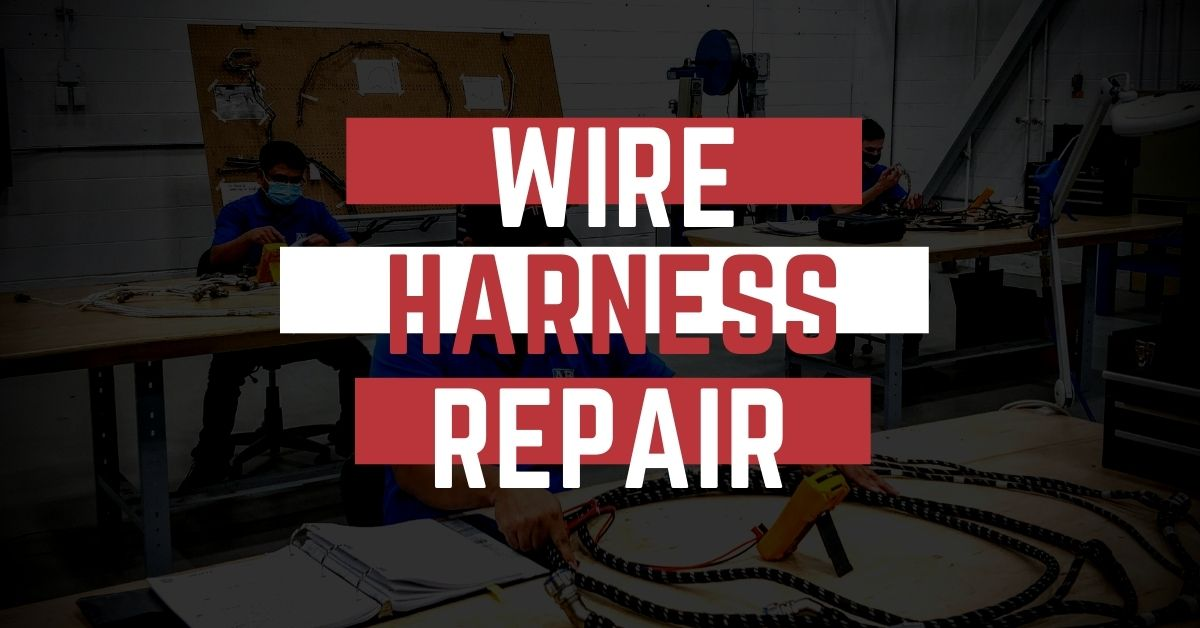 Wire Harness Repair Services